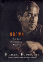 book cover of Richard Rodriguez's book Brown: The Last Discovery of America