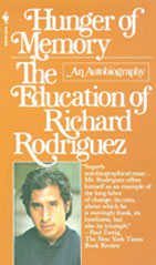 book cover of Richard Rodriguez's book Hunger of Memory: The Educating of Richard Rodriguez