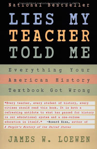 cover photograph of James Loewen's book Lies My Teacher Told Me