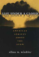 book cover of Life Under a Cloud by Allan Winkler